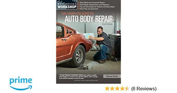 the complete guide to auto body repair 2nd edition motorbooks rh amazon com mitchell auto body repair manual auto body repair manual free download