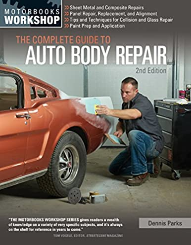the complete guide to auto body repair 2nd edition motorbooks rh amazon com mitchell auto body repair manual complete guide to auto body repair