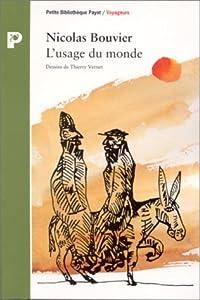 vignette de 'L'usage du monde (Nicolas Bouvier)'