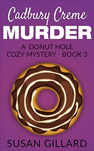 cadbury-creme-murder-a-donut-hole-cozy-book-3-a-donut-hole-cozy-mystery