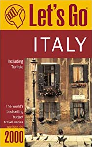 Let's Go 2000: Italy: The World's Bestselling Budget Travel Series (Let's Go. Italy, 2000) Let's Go Inc.