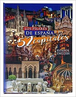 Los pilares de España y sus 52 capitales: Amazon.es: Horacio Millán: Libros