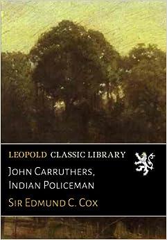 Book John Carruthers, Indian Policeman
