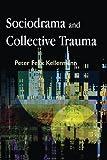 Sociodrama and Collective Trauma