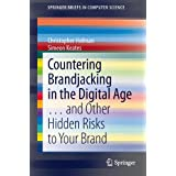 Countering Brandjacking in the Digital Age: … and Other Hidden Risks to Your Brand