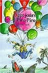 Sept jours à Piro-Piro par Ticli