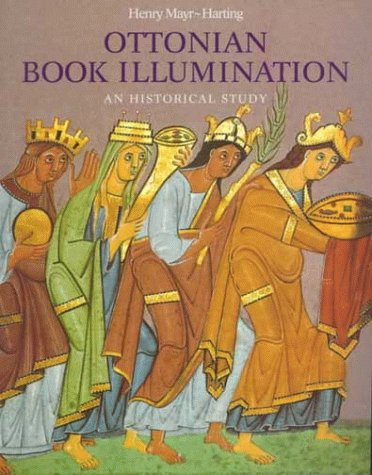 Ottonian Book Illumination: An Historical Study (Studies In Medieval And Early Renaissance Art History)