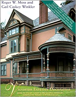 Victorian Exterior Decoration How To Paint Your Nineteenth - How-to-paint-a-victorian-style-home