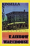 Rainbow Warehouse, Ann Knight and W. P. Kinsella, 0919001556