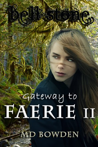 Bell Stone Gateway To Faerie Book 2