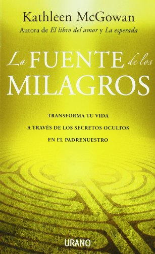 La fuente de los milagros (Spanish Edition)