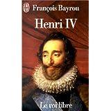 HENRI IV LE ROI LIBRE