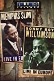 Blues Legends - Memphis Slim and Sonny Boy Williamson Live in Europe