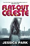 download ebook flat-out celeste (flat-out love) (volume 3) pdf epub