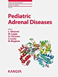 img - for Pediatric Adrenal Diseases: Workshop, Turin, May 2010 (Endocrine Development, Vol. 20) book / textbook / text book