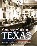 Counter Culture Texas, Mark Dean, 155622737X