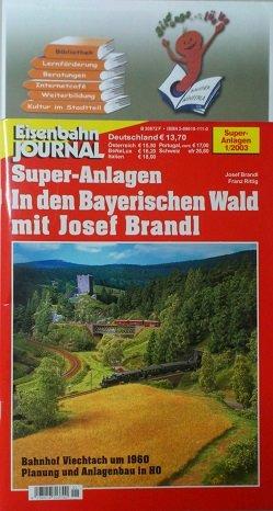 (In den Bayerischen Wald mit Josef Brandl: Bahnhof Viechtach um 1960; Planung und Anlagenbau in HO [Eisenbahn Journal / Super-Anlagen 1/2003])