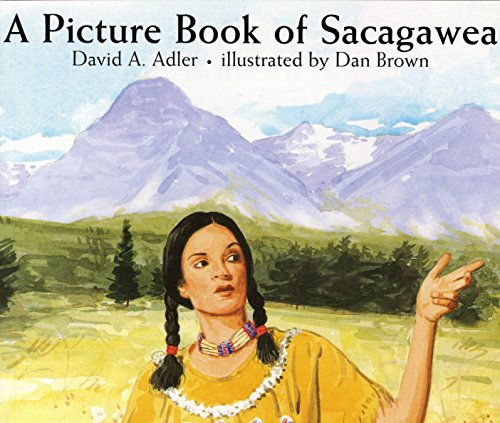 A Picture Book of Sacagawea (Picture Book -