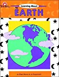 Learning about the Earth, Jo Ellen Moore, 1557993068