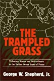 The Trampled Grass, George W. Shepherd, 0275926087