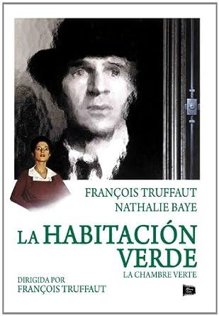 La chambee Verte - La habitación verde - François Truffaut: Amazon ...