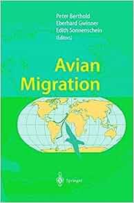 Avian Migration Peter Berthold Eberhard Gwinner Edith border=