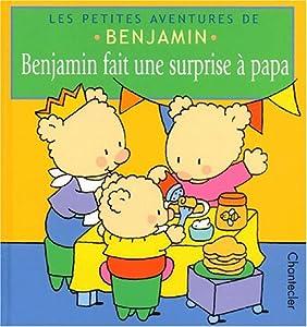 Hardcover Benjamin fait une surprise a papa [Dutch] Book