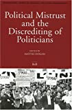 Political Mistrust and the Discrediting of Politicians, , 9004145303