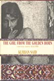Front cover for the book The Girl from the Golden Horn by Kurban Said