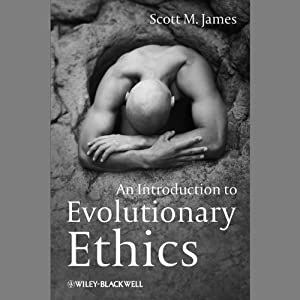 An Introduction to Evolutionary Ethics Audiobook