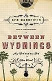 Between Wyomings, Ken Mansfield, 1595551654