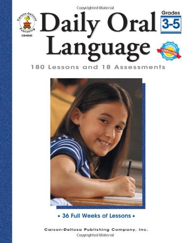 Daily Oral Language, Grades 3 - 5: 180 Lessons and 18 Assessments (Daily Series) by Frank Schaffer Publications/Carson Dellosa Publications