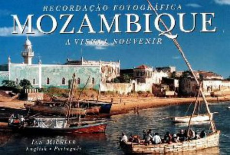 Mozambique: A Visual Souvenir (Visual Souvenirs) (English and Portuguese Edition)