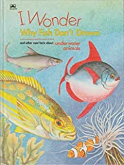 A look at fish and other underwater creatures discusses what a fish is, if sea horses can gallop, if starfish twinkle, what jellyfish are made of, and other facts