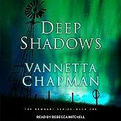 Deep Shadows: Remnant Series, Book 1   Vannetta Chapman