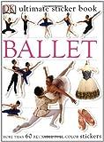 Ballet Ultimate Sticker Book, Dorling Kindersley Publishing Staff, 0756602335