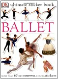 : Ultimate Sticker Book: Ballet (Ultimate Sticker Books)