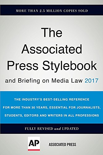 The Associated Press Stylebook 2017: and Briefing on Media Law (Associated Press Stylebook and Briefing on Media Law) cover