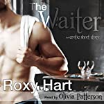 The Waiter: An Erotic Story | Roxy Hart