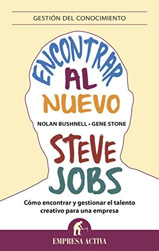 Encontrar al nuevo Steve Jobs (Gestión del conocimiento)