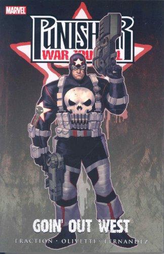 Punisher War Journal - Volume 2: Goin' Out West (v. 2) ()