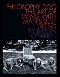 Philosophy Dog, Breon O'Farrell, 0789305968