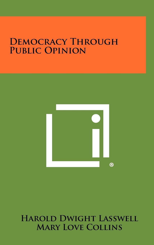 Read Online Democracy Through Public Opinion PDF