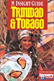 Insight Guide Trinidad and Tobago (Insight Guides)