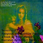 Seasons of Faith: Religious and Spiritual Poetry | Peter Menkin