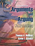 img - for Arguments and Arguing: The Products and Process of Human Decision Making, Second Edition book / textbook / text book