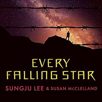 Amazon com: Every Falling Star: The True Story of How I