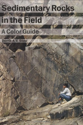 Sedimentary Rocks in the Field (05) by Stow, Dorrik AV [Paperback (2005)]