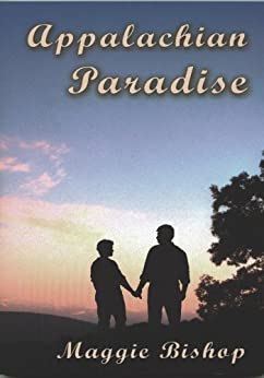 Appalachian Paradise (Appalachian Adventures Book 1) by [Bishop, Maggie]