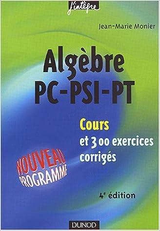 Livres gratuits Cours de mathématiques - Algèbre PC-PSI-PT : Cours et exercices corrigés pdf ebook